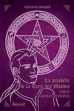 Download this eBook La Prophétie de la Terre des Mondes - Tome 3