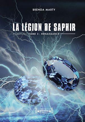 Téléchargez le livre :  La Légion de Saphir - Tome 3