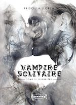 Download this eBook Vampire Solitaire - Tome 3