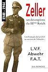 Télécharger le livre : Zeller, un des espions du IIIème Reich