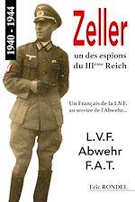 Download this eBook Zeller, un des espions du IIIème Reich