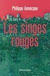 Télécharger le livre :  Les Singes rouges
