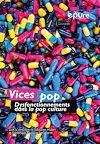 Télécharger le livre :  Vices pop