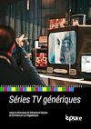 Télécharger le livre :  Séries TV génériques