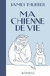 Télécharger le livre :  Ma chienne de vie