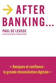 Téléchargez le livre :  After banking...