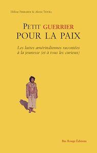 Téléchargez le livre :  Petit guerrier pour la paix