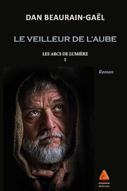 Download the eBook: Le veilleur de l'aube - Tome I