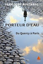 Download this eBook Porteur d'eau du Quercy à Paris
