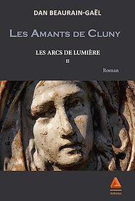 Téléchargez le livre :  Les amants de Cluny - Tome II