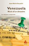 Télécharger le livre :  Venezuela, récit d'un désastre