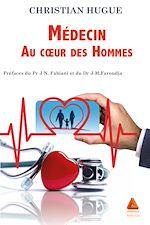 Download this eBook Médecin au cœur des Hommes