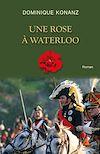 Télécharger le livre :  Une rose à Waterloo
