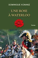 Download this eBook Une rose à Waterloo