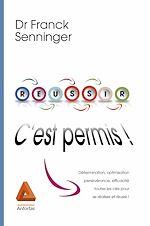 Download this eBook Réussir c'est permis !