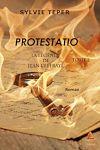 Télécharger le livre :  La légende de Jean l'Effrayé - Tome 2 : Protestatio