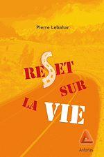 Download this eBook Reset sur la vie