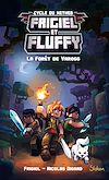 Télécharger le livre :  Frigiel et Fluffy (T3) : La Forêt de Varogg - Lecture roman jeunesse aventures Minecraft - Dès 8 ans