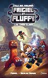 Télécharger le livre :  Frigiel et Fluffy, Le Cycle des Farlands (T1) : Les Trois Clans - Lecture roman jeunesse aventures Minecraft - Dès 8 ans