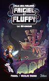 Télécharger le livre :  Frigiel et Fluffy, Le Cycle des Farlands (T2) : Le Dévoreur- Lecture roman jeunesse aventures Minecraft - Dès 8 ans