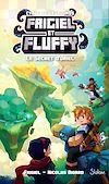 Télécharger le livre :  Frigiel et Fluffy, Le Cycle des Farlands (T3) : Le Secret d'Oriel - Lecture roman jeunesse aventures Minecraft - Dès 8 ans