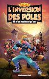 Télécharger le livre :  L'inversion des pôles