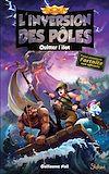 Télécharger le livre :  L'inversion des pôles, tome 2 : Quitter l'îlot