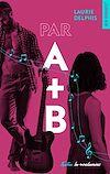 Télécharger le livre :  Par A + B