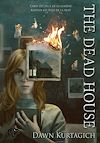 Télécharger le livre :  The dead house