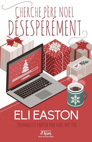 Téléchargez le livre :  Cherche Père Noël désespérément