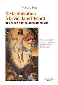 Téléchargez le livre :  De la libération à la vie dans l'Esprit