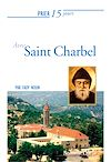 Télécharger le livre :  Prier 15 jours avec saint Charbel