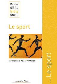 Téléchargez le livre :  Ce que dit la Bible sur le Sport