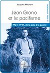 Télécharger le livre :  Jean Giono et le pacifisme