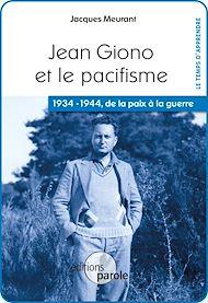 Téléchargez le livre :  Jean Giono et le pacifisme
