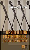 Télécharger le livre :  Révolution fraternelle, le cri des pauvres