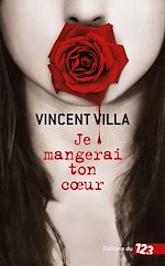 Download this eBook Je mangerai ton coeur