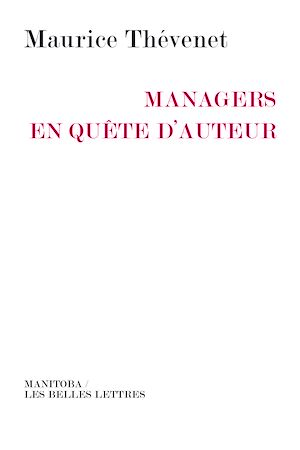 Téléchargez le livre :  Managers en quête d'auteur