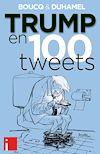 Télécharger le livre :  Trump en 100 tweets