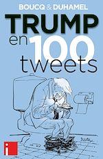 Téléchargez le livre :  Trump en 100 tweets