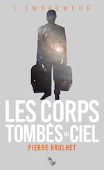 Download this eBook Les corps tombés du ciel