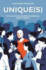 Téléchargez le livre :  UNIQUE(S)