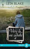 Télécharger le livre :  Vers la vie adulte #1
