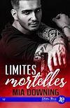 Télécharger le livre :  Limites mortelles