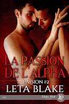 Télécharger le livre :  La passion de l'Alpha