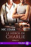 Télécharger le livre :  Le héros  de Charlie