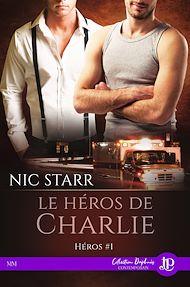 Téléchargez le livre :  Le héros  de Charlie