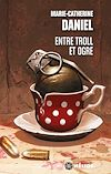 Télécharger le livre :  Entre troll et ogre