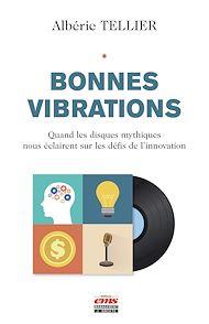 Téléchargez le livre :  Bonnes vibrations