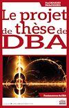 Télécharger le livre :  Le projet de thèse de DBA